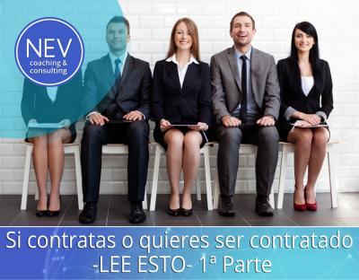 Si contratas o quieres ser contratado – LEE ESTO – 1a Parte