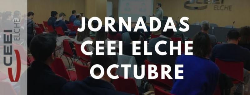 ¡Inscríbete en las jornadas que el CEEI Elche ha organizado para el mes de octubre!