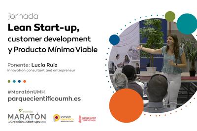 La emprendedora y profesora de Lean Start-up Lucía Ruiz será la encargada de exponer la jornada.