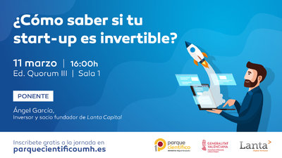 ¿Cómo saber si tu start-up es invertible?