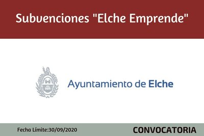 CONVOCATORIA ELCHE EMPRENDE