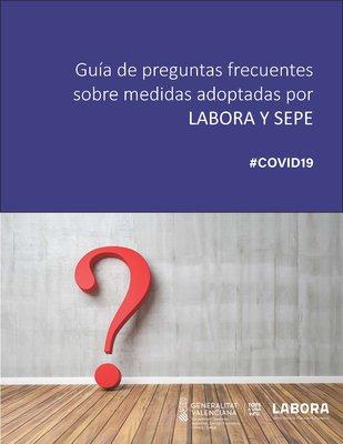 Guía de preguntas frecuentes sobre medidas adoptadas por LABORA Y SEPE #COVID19