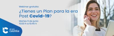 Webinar: ¿Tienes un plan para la era post Covid-19?