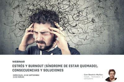 Estrés y Burnout (síndrome de estar quemado), consecuencias y soluciones