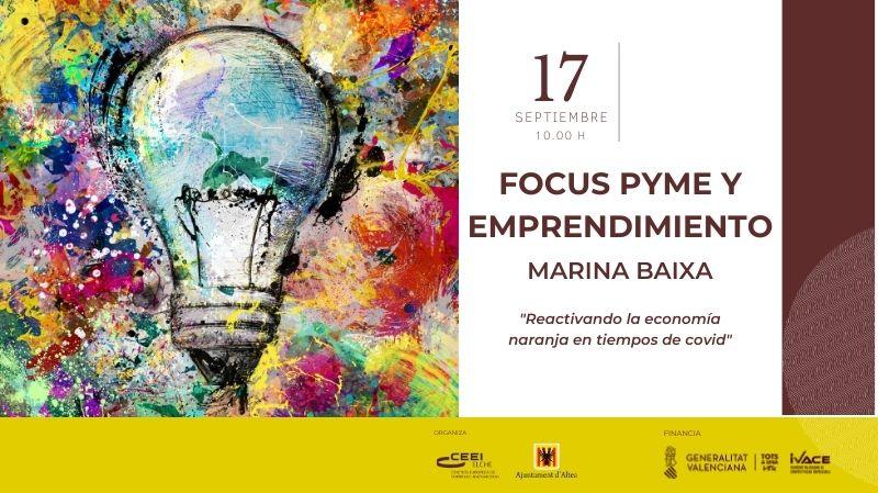 ¡Últimos días para inscribirte! Te esperamos en Focus Pyme y Emprendimiento Marina Baixa