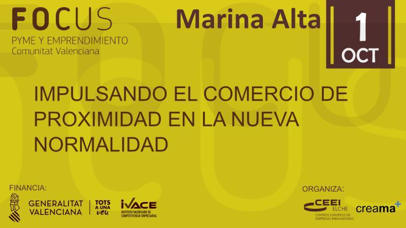 Impulsado el comercio de proximidad!! El 1 de octubre te invitamos a Focuspyme Marina Alta