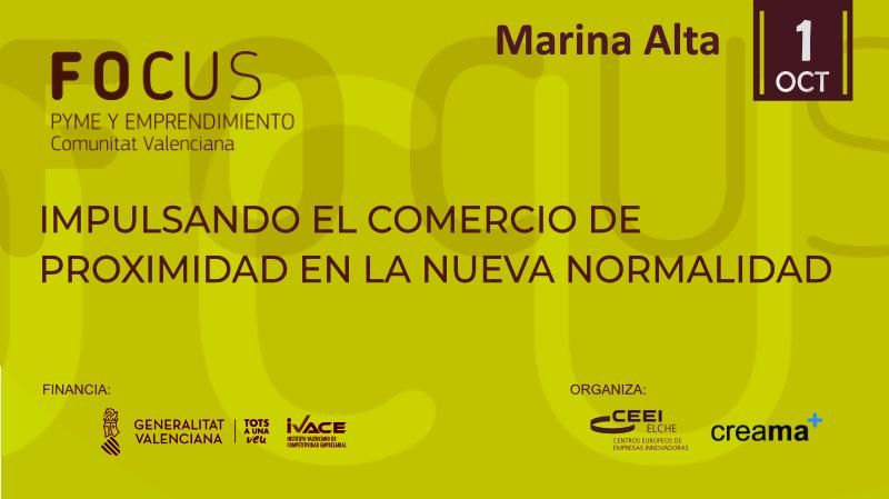 Todavía estás a tiempo de inscribirte ¡Participa en Focus Pyme Marina Alta!