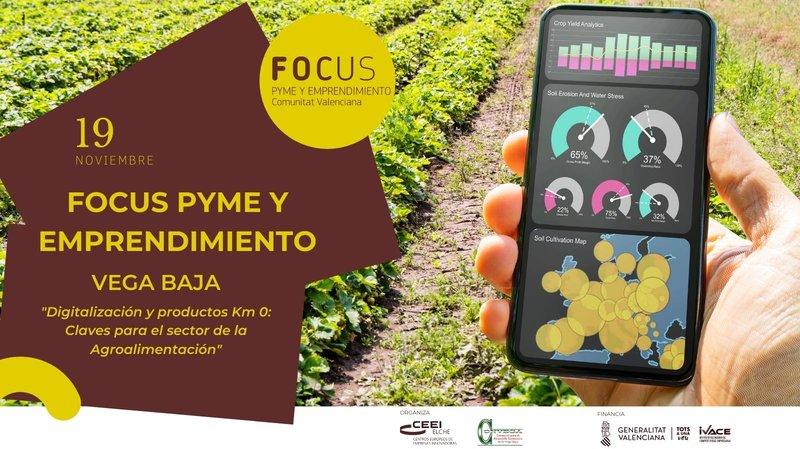 ¡Sólo queda una semana! Inscríbete a Focus Pyme Vega Baja