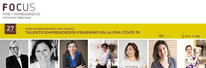 ¡Te invitamos al próximo Foro sobre Talento Emprendedor Femenino en la era Covid19!