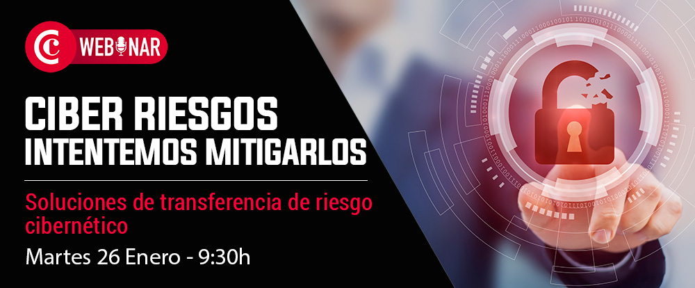 Webinar | Ciber Riesgos, intentemos mitigarlos
