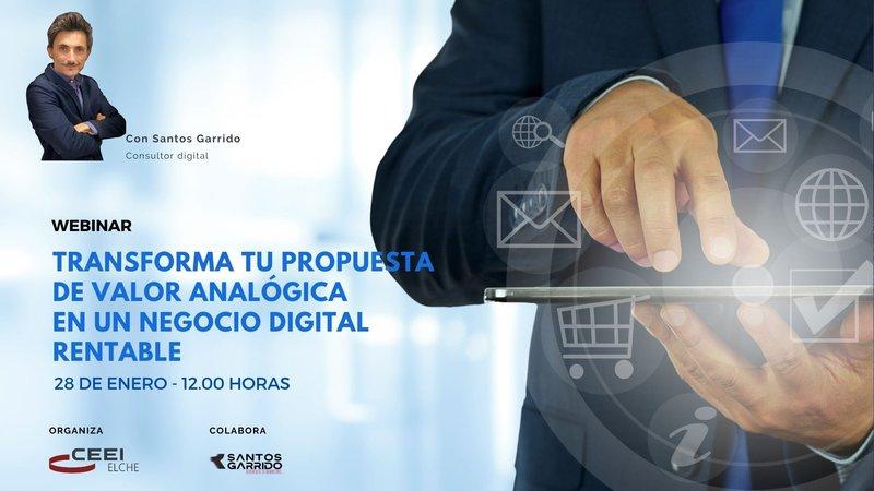 El próximo jueves aprende a transformar tu propuesta de valor analógica en un negocio digital!