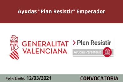 """Ayudas """"Plan Resistir"""" Emperador"""