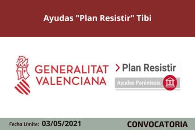 "Ayudas ""Plan Resistir"" Tibi"