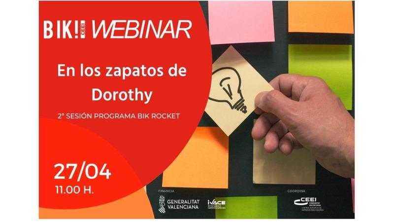 Presentación Webinar Bik Rocket:  En los zapatos de Dorothy