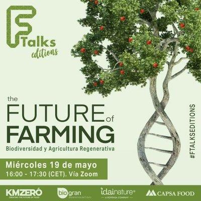 Ftalks Editions: The Future of Farming
