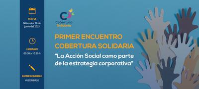 """Cobertura Solidaria """"La Acción Social como parte de la estrategia corporativa"""""""