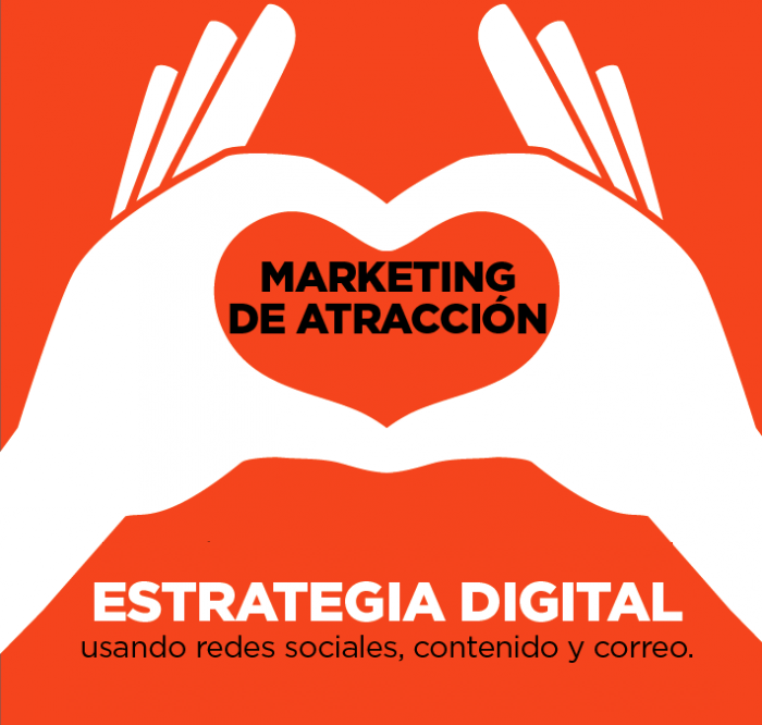 El marketing de atracción y la vida.. | Marketing de Atracción en Elche
